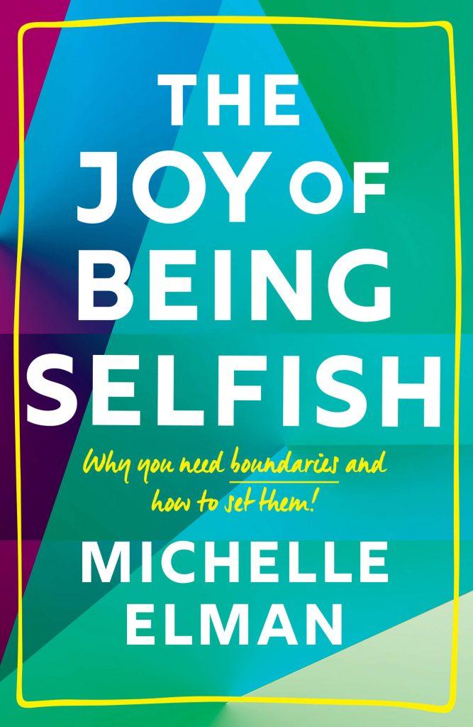 JOY OF BEING SELFISH2 copy